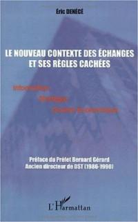 Nouveau contexte des échanges et ses regles cachees (l