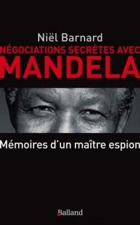 Négociations secrètes avec Mandela - Secret Revolution : Mémoires d'un patron de l'espionnage
