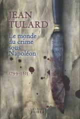 Le monde du crime sous Napoléon