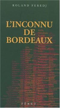 L'inconnu de Bordeaux