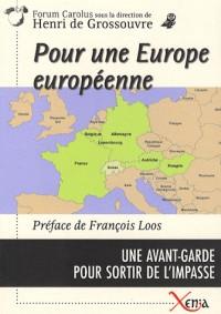 Pour une Europe européenne