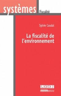 Fiscalite de l'Environnement (la)