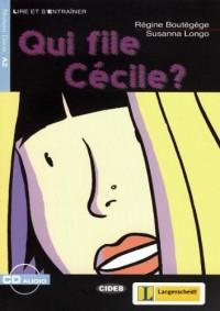 Lire et s'entraîner. Qui file Cécile?
