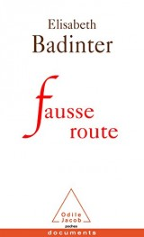 Fausse route [Poche]