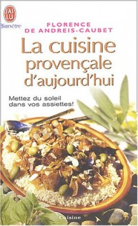 La cuisine provençale d'aujourd'hui