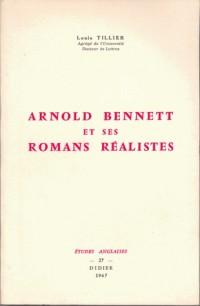 Arnold bennett et ses romans realistes