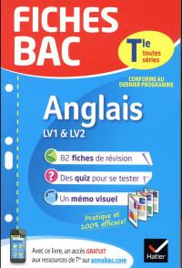 Fiches bac Anglais Tle (LV1 & LV2): fiches de révision Terminale toutes séries