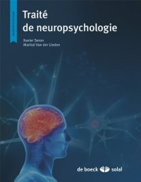 Traite de Neuropsychologie Clinique - Tome 1