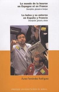 Le monde de la bourse en Espagne et en France