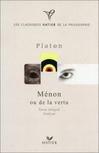 Platon : Ménon ou de la vertu