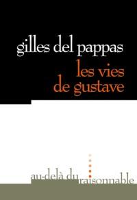 Les vies de Gustave