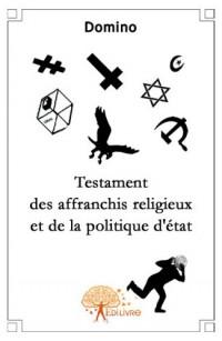 Testament des affranchis religieux et de la politique d'état