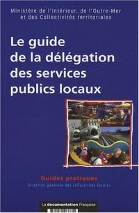 Le guide de la délégation des services publics locaux