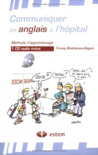 Communiquer en anglais à l'hôpital (1CD audio)