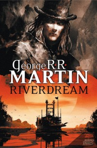 Riverdream Nouvelle Edition