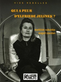 Qui a peur d'Elfriede Jelinek ?