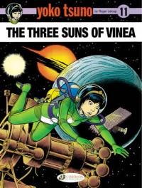 Yoko Tsuno, Tome 11 : The three suns of vinea