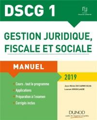DSCG 1 - Gestion juridique, fiscale et sociale 2019: Manuel