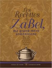 Les Recettes de Zabel, ma grand-mère arménienne