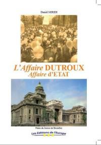Affaire Dutroux, affaire d'Etat ?