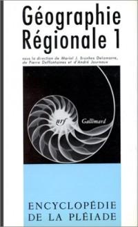 Géographie régionale, tome 1