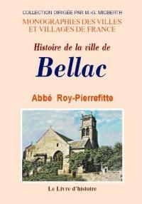 Bellac (Histoire de la Ville de)