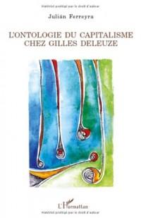 L'ontologie du capitalisme chez Gilles Deleuze