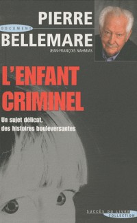 L'enfant criminel