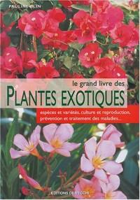 Le grand livre des plantes exotiques