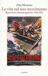 La vita nel suo movimento. Recensioni cinematografiche 1950-1951