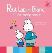 Petit Lapin Blanc a une petite soeur