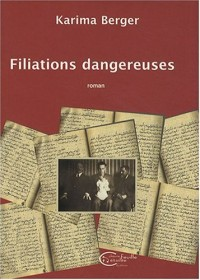FILIATIONS  DANGEREUSES