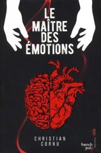 Le maître des émotions