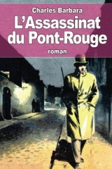 L'Assassinat du Pont-Rouge [Poche]