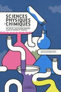 Sciences physiques et chimiques Bac Pro 1ère et Tle
