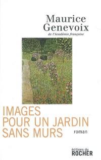 Images pour un jardin sans murs