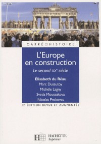 L'Europe en construction : Le second XXe siècle