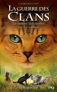 La guerre des Clans, Cycle V - tome 06 : Le sentier des étoiles (6)