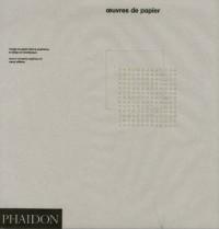 Oeuvres de papier : L'usage du papier dans le graphisme; le design et l'architecture