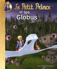 Le Petit Prince et les Globus
