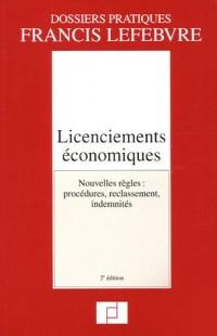 Licenciements économiques : Nouvelles règles : procédures, reclassement, indemnités