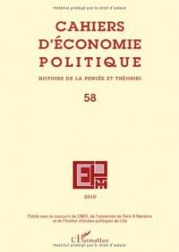 Cahiers d'économie politique, N° 58, 2010 : Histoire de la pensée et théorie