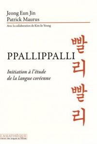 Ppallippalli : Initiation à l'étude de la langue coréenne