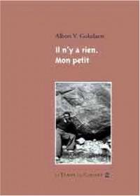 Il n'y a rien mon petit : Poèmes et correspondances avec Georges Hyvernaud