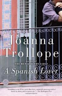 A Spanish Lover: A Novel