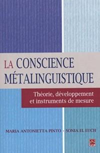 La conscience métalinguistique : Théorie, développement et instruments de mesure