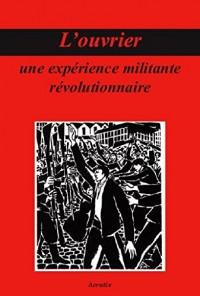 L'ouvrier, une expérience militaire révolutionnaire