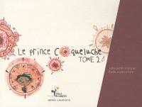 Le Prince Coqueluche Tome 2