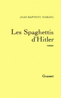 Les spaghettis d'Hitler