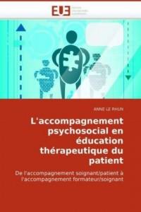 L'Accompagnement Psychosocial En Ducation Thrapeutique Du Patient